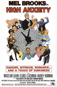 High Anxiety - loved this one too, not as well known as Young Frankenstein but pure Mel Brooks funny.