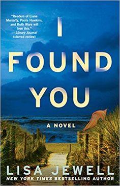 I Found You: A Novel: Lisa Jewell: 9781501154607: AmazonSmile: Books