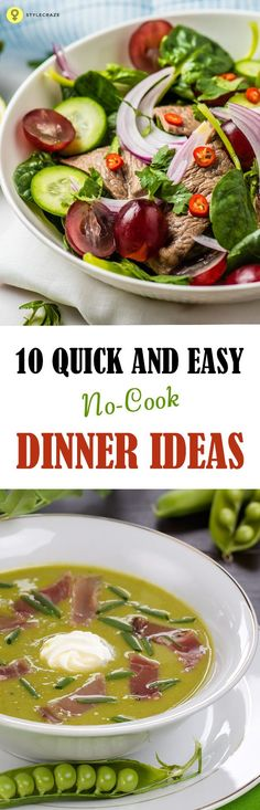Are you looking for ways to make delicious, healthy meals without actually cooking? Here is a list of 10 simple and quick dinner recipes with absolutely no cooking at all. Keep reading!