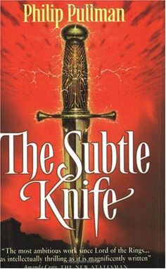 Phillip Pullman - The Subtle Knife