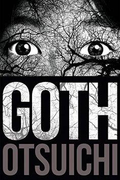 Goth by Otsuichi https://www.amazon.com/dp/1421580268/ref=cm_sw_r_pi_dp_U_x_XZX1AbH245C6D