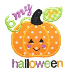 My First Halloween Applique, My 1st Halloween Applique, Halloween Embroidery, Pumpkin Applique, Machine Embroidery Design, Instant Download