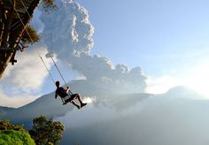 "20 Bucket List Destinations--4. Swing at the ""end of the world"" in Ecuador"
