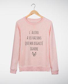Sweat-shirts Femme L'alcool a ses raisons Rose by Madame TSHIRT