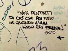 Scritte sui Muri Nessun rimorso Deep Thoughts, Quotations, Writing, Reading, Instagram, Memes, Caption, 3, Alice