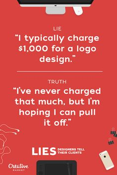 20 Lies Designers Tell Their Clients - UltraLinx