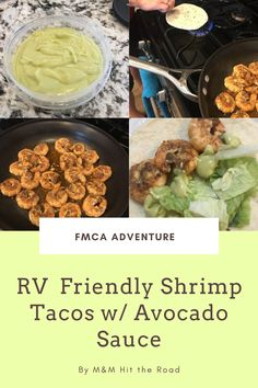 Read the receipe for RV Friendly Shrimp Tacos here! Shrimp Tacos, Rv, Avocado, Beef, Food, Meat, Motorhome, Lawyer, Ox
