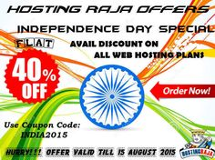 Hosting Raja is offering Flat 40% Discount on all WEB HOSTING PLANS on INDEPENDENCE DAY SPECIAL OFFER. Use the promo Code and avail the Offer.For More details Please visit us @ http://www.hostingraja.in/ or call us at 1800-1200-122