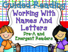 Guided Reading For Pre-A and Emergent Readers {Names and Letters}