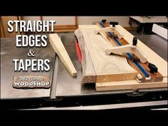 Straight Edges and Tapers on the Table Saw - PLANS INCLUDED! - YouTube