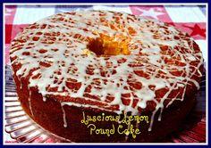 Sweet Tea and Cornbread: Luscious Lemon Pound Cake!