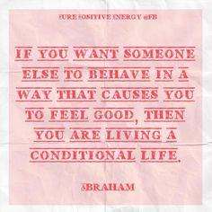 Live unconditional