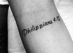 Mens Forearm Tattoos Small, Inner Elbow Tattoos, Forearm Tattoo Quotes, Cool Chest Tattoos, Chest Tattoos For Women, Arm Tattoos For Guys, Small Tattoos, Phillipians 4 13 Tattoo, Philippians 4 13