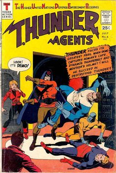 Comic Book Critic - Google+ - T.H.U.N.D.E.R. Agents #6 (Jul '66) cover by the legendary Wally Wood.
