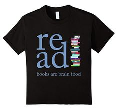 Kids Read Because Books are Brain Food Reading Rocks Literary Tee 10 Black - Brought to you by Avarsha.com