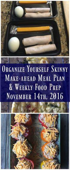 Make-ahead Meal Plan & Weekly Food Prep {November 14th, 2016} - Organize Yourself Skinny