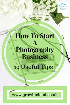 10 Tips For Starting a Photography Business.   #photographer #photography #photographybusiness