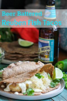 Beer Battered Reuben Fish Tacos with Jalapeno Sauerkraut, Horseradish Swiss Queso, and Rye Tortillas!