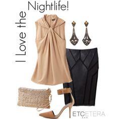 Etcetera: I love the nightlife.