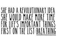 A revolutionary idea.