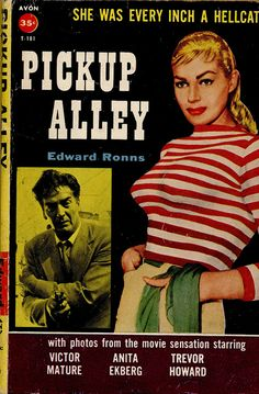 1957; Pickup Alley by Edward #Ronns. Movie Tie-in with photo cover of Anita #Ekberg