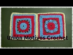 Unión Motivo N°15 granny square en tejido crochet tutorial paso a paso. - YouTube
