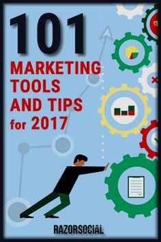 101 marketing tools and tips for 2017 - Practical tips!