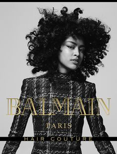 Luz Pavon for Balmain Hair Couture FW17 Campaign. Hair by Creative Director, Nabil Harlow.