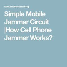 Remarkable Gift Mobile Phone Jammer Circuit Diagram Electronic Circuit Wiring Wiring Digital Resources Xeirawoestevosnl