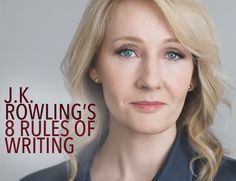 JK Rowling's 8 Rules of Writing