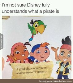 I don't think Disney understands pirates very well…probably should brush up on their pirate history