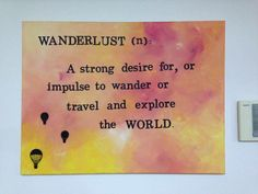 Wanderlust, sums it all up
