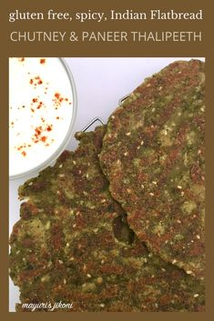 Chutney & Paneer Thalipeeth is a delicious, gluten free, protein rich flatbread that can be enjoyed for breakfast or served with a curry as part of a main meal. #glutenfree #glutenfreefood #indianflatbread #flatbread #indiancuisine #thalipeeth #ekadashifood #navratrifood #fastingfoodrecipe #paneer #chutney Best Vegetarian Recipes, Vegetarian Cheese, Gluten Free Recipes, Bread Recipes, Navratri Recipes, Indian Flat Bread, Food Hub, Main Meals, Chutney