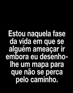 Tchau não precisa voltar Words Quotes, Love Quotes, Funny Quotes, Sayings, Dark Thoughts, Happy Thoughts, Frases Humor, Sentences, Life Lessons