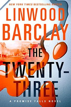 (Promise Falls Trilogy #3) The Twenty Three (2016) - Linwood Barclay