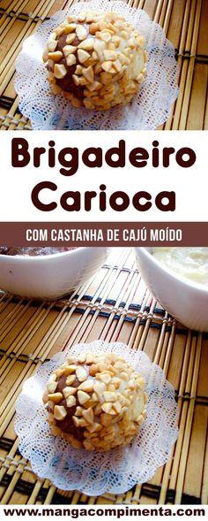 Brigadeiro Carioca com Castanha de Caju Moído - um doce bonito para servir ou presentear! #receita #doce #chocolate
