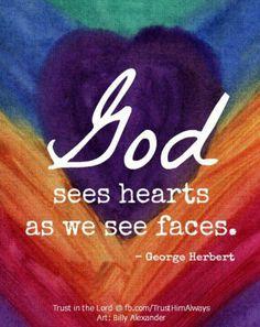 God sees hearts