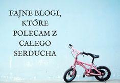 fajne blogi, które polecam z całego serducha #blogi #blogs #greatblogs #polishblog #polish