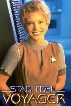 Kes - Jennifer Lien My favorite Voyager character.
