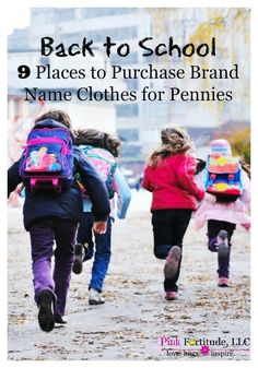 It's not just teenagers anymore - kids of all ages seem to be brand conscious and aware of the current clothing styles and trends. How do you survive back to school shopping without breaking the bank? Here are nine places where you can purchase the brand name clothes your kids want to wear - for pennies!