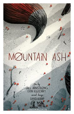 film update!  we got a poster! jakedraws:  So I made a new 4.5 minute film, it's called Mountain Ash.  It will premiere in LA at Animation Breakdown at Cinefamily on August 29th, and then on Vimeo on Sept. 3rd. along with 10 more films apart of Late Night Work Club.  Mark your calendar!