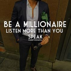 regram @ambition.mafia Be a #Millionaire & Listen More Than You Speak   Everybody wants to be Heard but Who wants to Listen? The answer is #Successful People. Millionaires are constantly Learning Watching and Adapting to their Situations. Whether it's a Social Event Making more #Money  Finding Prospects or just #Living #Life  Start Listening and Stop Talking... See You At The Top  . . Follow @motivation.nonstop .TAG A FRIEND FOR FUN  . . #business #goals #motivation #inspiration…