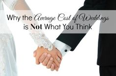 Wedding Budget: Why the Average Cost of Weddings is Not What You Think Average Wedding Costs, Wedding Pins, Wedding Ideas, What You Think, Budget Wedding, Love And Marriage, Divorce, Arm Warmers, Thinking Of You