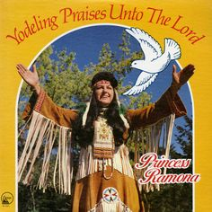 Minivan Highway: Terrible Album Cover of the Day: Yodeling Praises Unto the Lord by Princess Ramona Worst Album Covers, Cool Album Covers, Music Album Covers, Music Albums, Box Covers, Lp Cover, Vinyl Cover, Cover Art, Bad Album