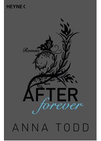 AFTER: Band 4 - After forever - Anna Todd