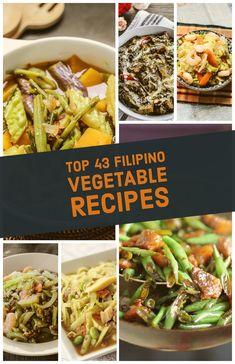 Top 43 Filipino Vegetable Recipes – Ang Sarap – Famous Last Words Pinoy Food Filipino Dishes, Filipino Vegetable Recipes, Veggie Recipes, Lunch Recipes, Vegetarian Recipes, Dinner Recipes, Healthy Recipes, Best Filipino Recipes, Veggie Keto