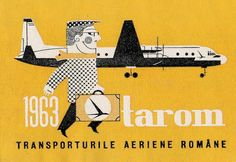 TAROM (Romania) S. Compania Națională de Transporturi Aeriene Române TAROM S., doing business as TAROM, is the flag carrier and oldest currently operating airline of Romania, based in Otopeni near Bucharest. Luggage label from 1963 Vintage Luggage, Vintage Travel Posters, Vintage Airline, Tarom Airlines, Airline Logo, Luggage Labels, Travel Illustration, Graphic Illustration, Illustrations