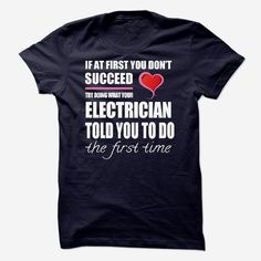 I am a/an Electrician, Order HERE ==> https://www.sunfrog.com/Names/I-am-aan-Electrician-56120511-Guys.html?41088, Please tag & share with your friends who would love it , #superbowl #christmasgifts #jeepsafari