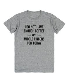 Heather Gray 'Coffee or Middle Fingers' Tee - Plus #zulily #zulilyfinds