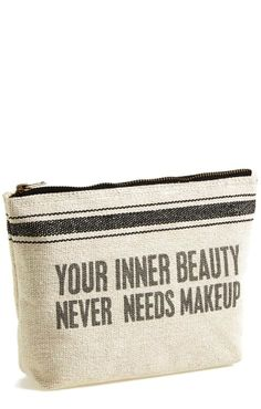 You're beautiful inside and out!